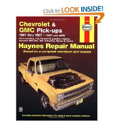 Show details of Chevrolet & GMC Pickup, 1967 thru 1987 (Haynes Repair Manual) (Paperback).