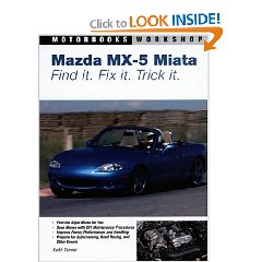 Show details of Mazda MX-5 Miata: Find It. Fix It. Trick It. (Motorbooks Workshop) (Paperback).