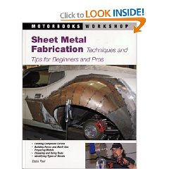 Show details of Sheet Metal Fabrication: Techniques and Tips for Beginners and Pros (Motorbooks Workshop) (Paperback).
