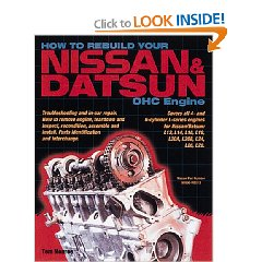 Show details of How to Rebuild Your Nissan/Datsun OHC Engine: Covers L-Series Engines 4-Cylinder 1968-1978, 6-Cylinder 1970-1984 (Paperback).