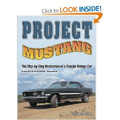 Show details of Project Mustang: The Step-by-Step Restoration of a Popular Vintage Car (Paperback).