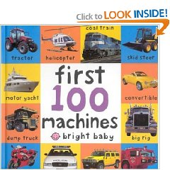 Show details of Big Board First 100 Machines (Bright Baby) (Board book).