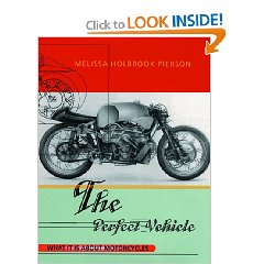 Show details of The Perfect Vehicle: What It is about Motorcycles (Paperback).