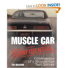 Show details of Muscle Car Confidential: Confessions of a Muscle Car Test Driver (Hardcover).
