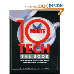 Show details of 10-Minute Tech, The Book: More than 600 Practical and Money-Saving Ideas from Fellow RVers (Paperback).