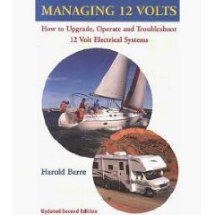Show details of Managing 12 Volts: How to Upgrade, Operate, and Troubleshoot 12 Volt Electrical Systems (Paperback).