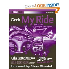 Show details of Geek My Ride: Build the Ultimate Tech Rod (ExtremeTech) (Paperback).