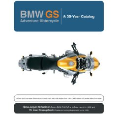 Show details of BMW GS: Adventure Motorcycle: A 30 Year Catalog (Hardcover).