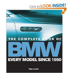 Show details of The Complete Book of BMW: Every Model In the World Since 1950 (Hardcover).