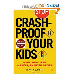 Show details of Crashproof Your Kids: Make Your Teen a Safer, Smarter Driver [BARGAIN PRICE]  (Paperback).